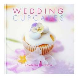 View the Wedding Cupcakes - Joanna Farrow online at Cake Stuff