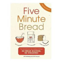 View the Five Minute Bread - Jeff Hertzberg & Zoe Francois online at Cake Stuff