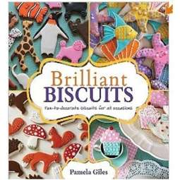 View the Brilliant Biscuits - fun to decorate biscuits for all occasions - Pamela Giles online at Cake Stuff