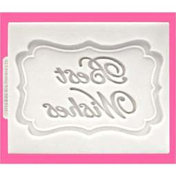 View the Best Wishes - mini plaque silicone sugarcraft mould online at Cake Stuff