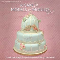 View the A Cake for Models or Moulds - part 3 - Karen Davies online at Cake Stuff