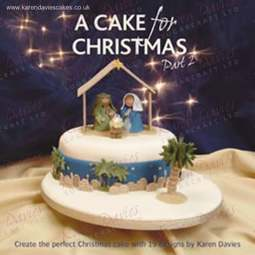 View the A Cake For Christmas - part 2 - Karen Davies online at Cake Stuff