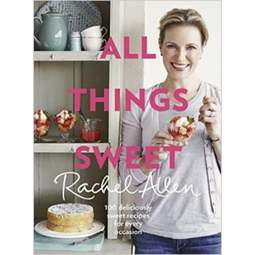 View the All Things Sweet  -  Rachel Allen online at Cake Stuff