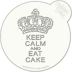 View the KEEP CALM AND EAT CAKE large professional cake top stencil online at Cake Stuff