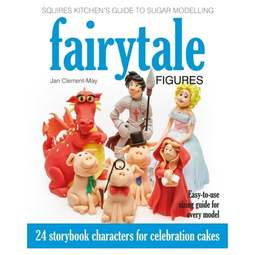 View the Squires Kitchen Guide to Fairytale Figures - Jan Clement-May online at Cake Stuff