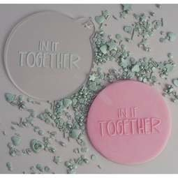 View the IN IT TOGETHER cookie & icing embosser  online at Cake Stuff